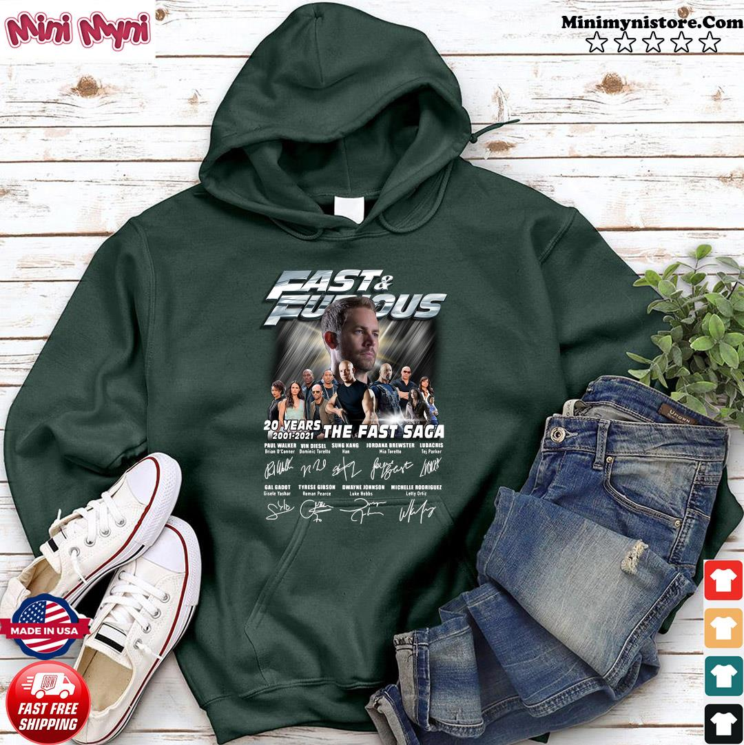 Paul Walker With Fast And Furious Movie Characters 20 Years 2001 2021 The Fast Saga Signatures Shirt Hoodie