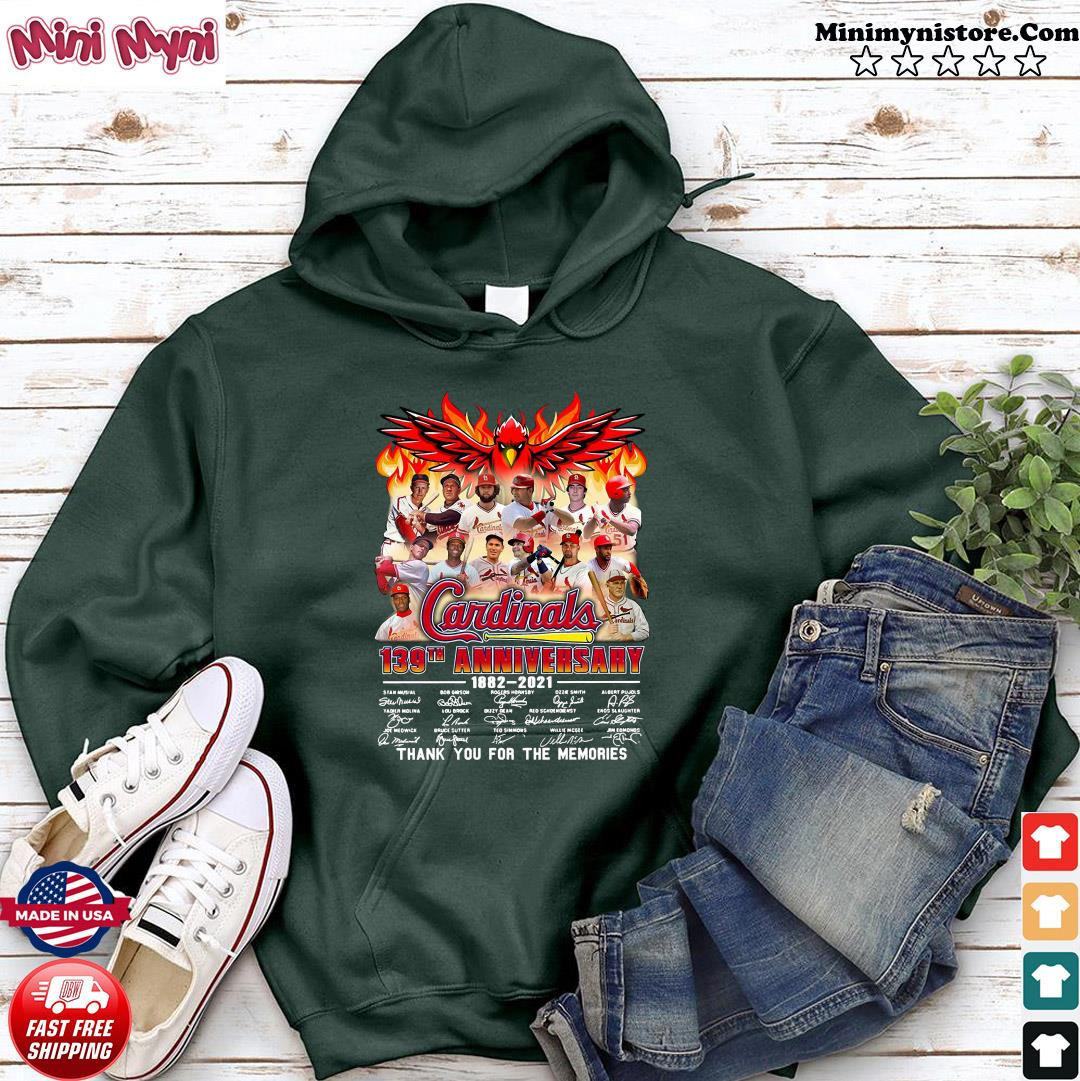 The Cardinals 139th anniversary 1882 2021 signature thank you for the memories s Hoodie