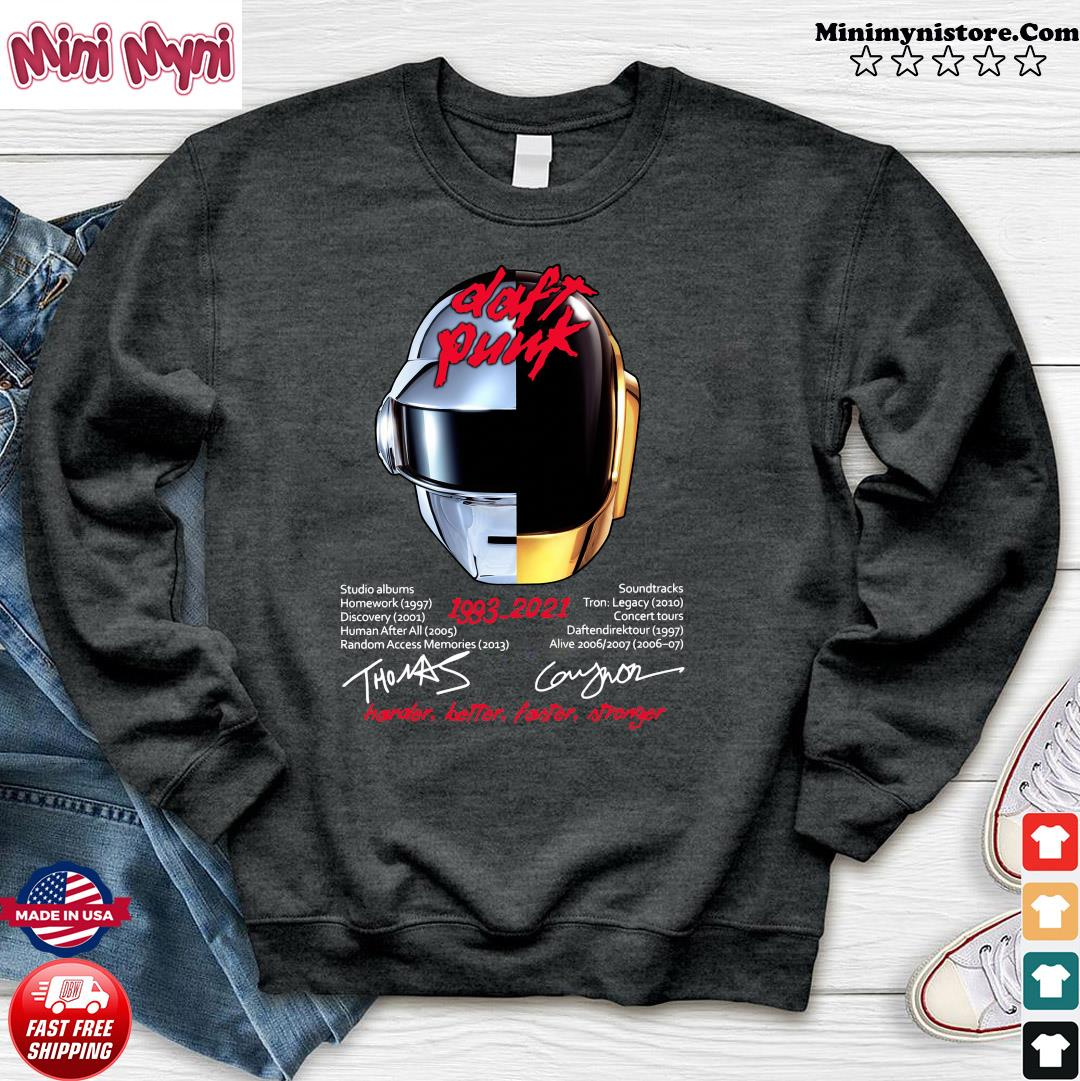 Daft Punk 1993 2021 Signatures Harder Better Faster And Stronger Shirt Sweater