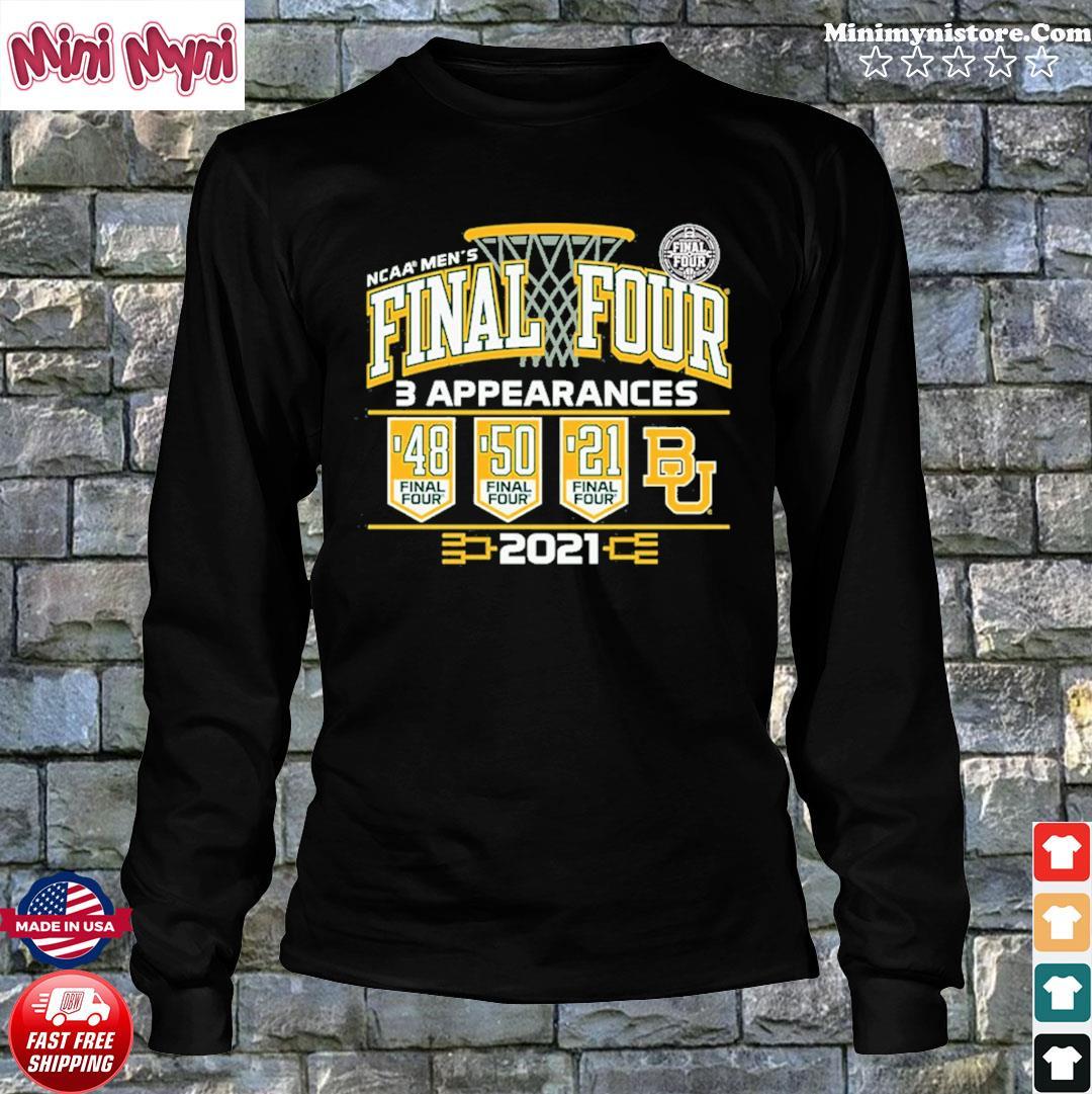 Baylor Bears 2021 NCAA Men's Basketball Final Four With 3 Appearances 1948 1950 2021 Shirt Long Sweater