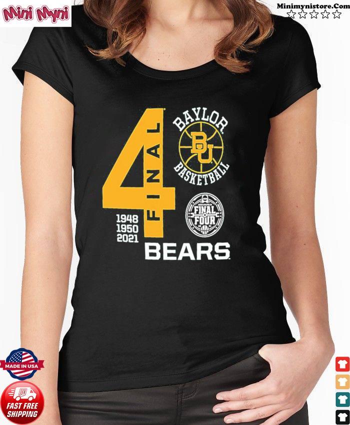 Baylor Bears Green Basketball 2021 Final Four 1948 1950 2021 Shirt Ladies tee