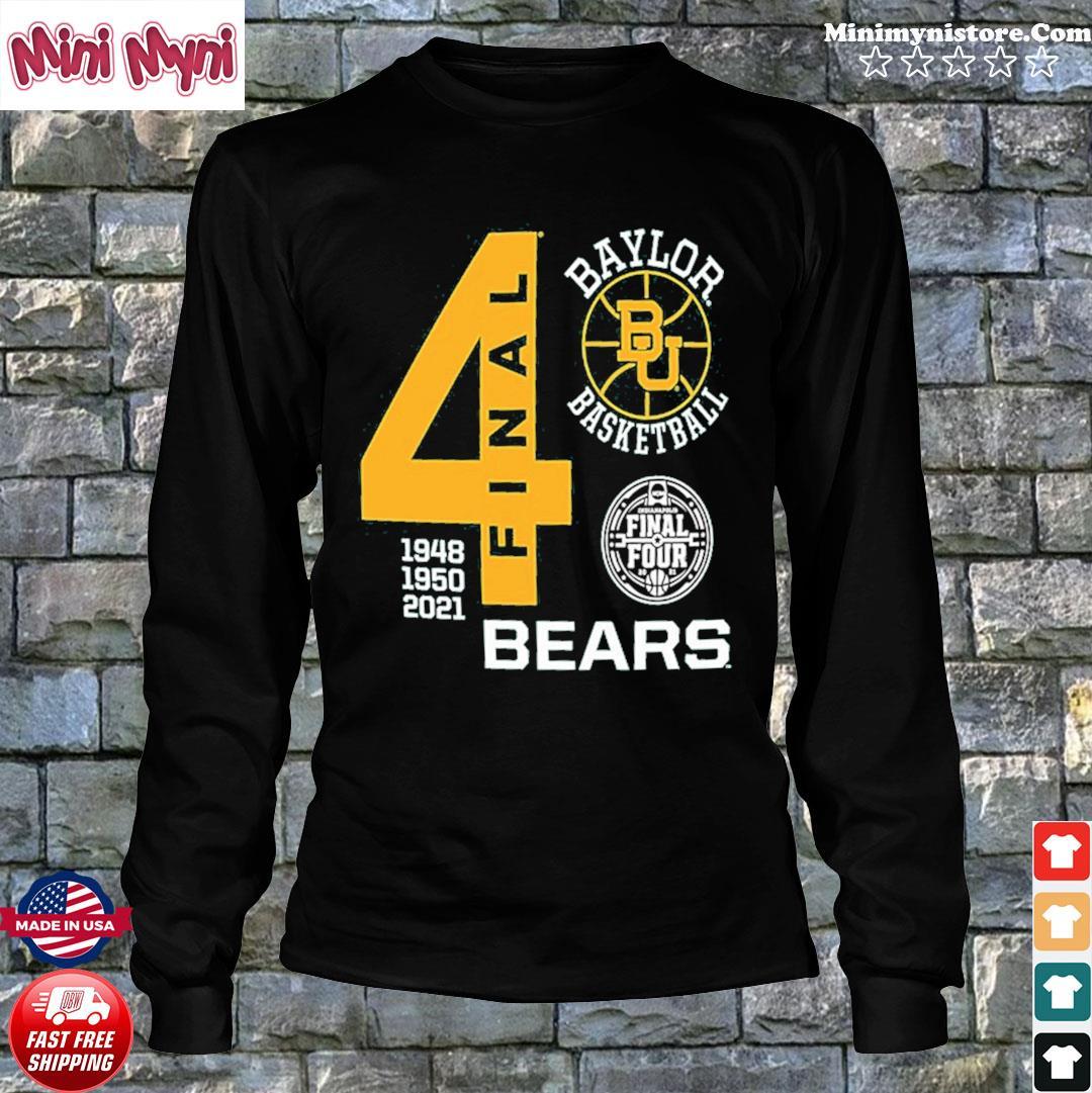 Baylor Bears Green Basketball 2021 Final Four 1948 1950 2021 Shirt Long Sweater