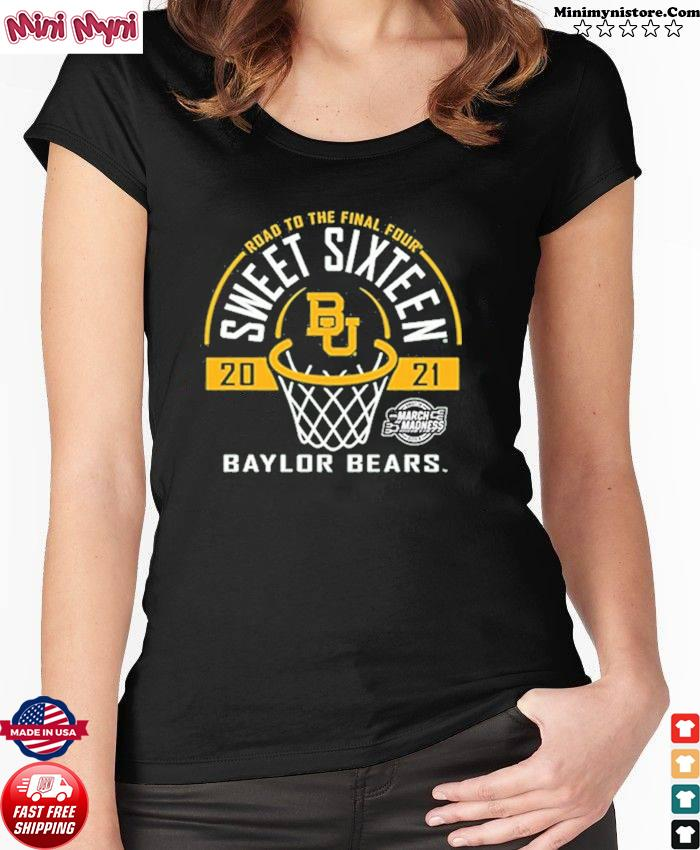 Baylor Bears Green Road To The Final Four 2021 Sweet Sixteen Shirt Ladies tee