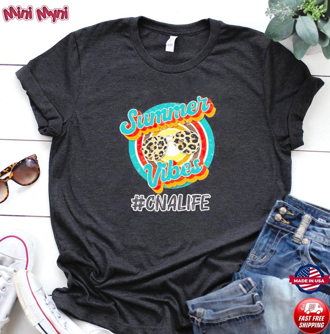 Vintage Summer Vibes CNA Life Shirt