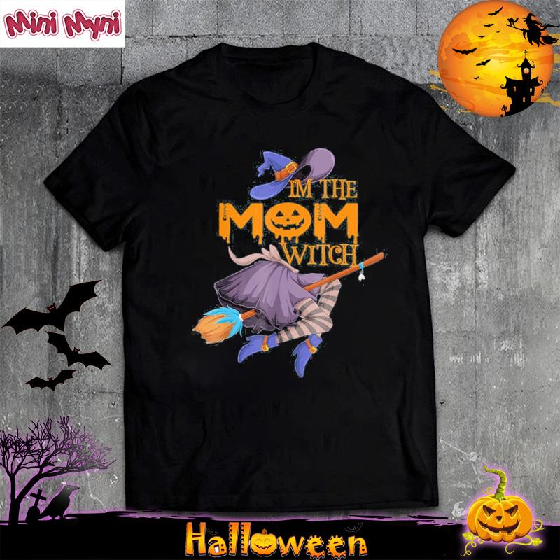 I'm The Mom Witch Halloween Matching Group Costume 2021 Tshirt Masswerks Store