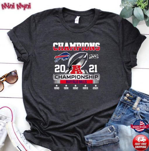 The Champions 2021 Afc Championship With Buffalo Bills Shirt