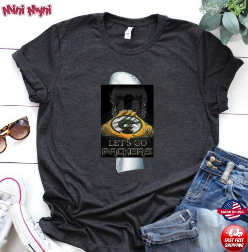 The Green Bay Packers Let's Go Packers 2021 Shirt